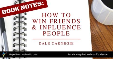 How to Win Friends - Dale Carnegie