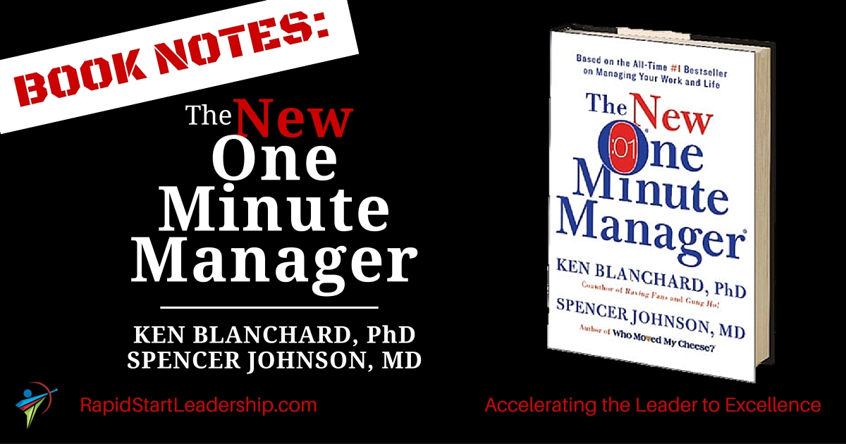 practical plans to manage people in kenneth blanchards the one minute manager The one minute manager by ken blanchard and spencer johnson  managing people is a fun and this book provides an opportunity by motivating the intended audience in a  an easily-read story, demonstrates three very practical management techniques  overall game plan of one minute manager.