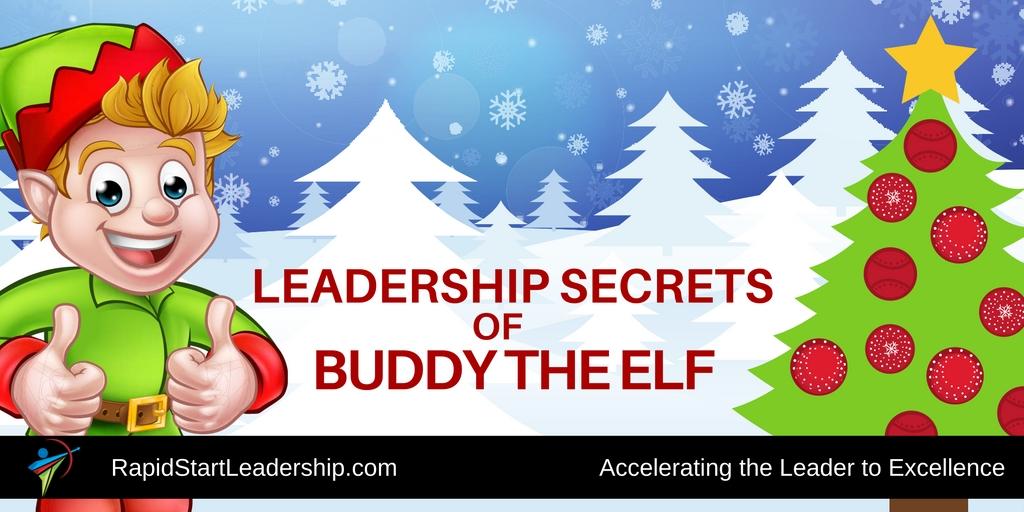 Leadership Secrets of Buddy the Elf