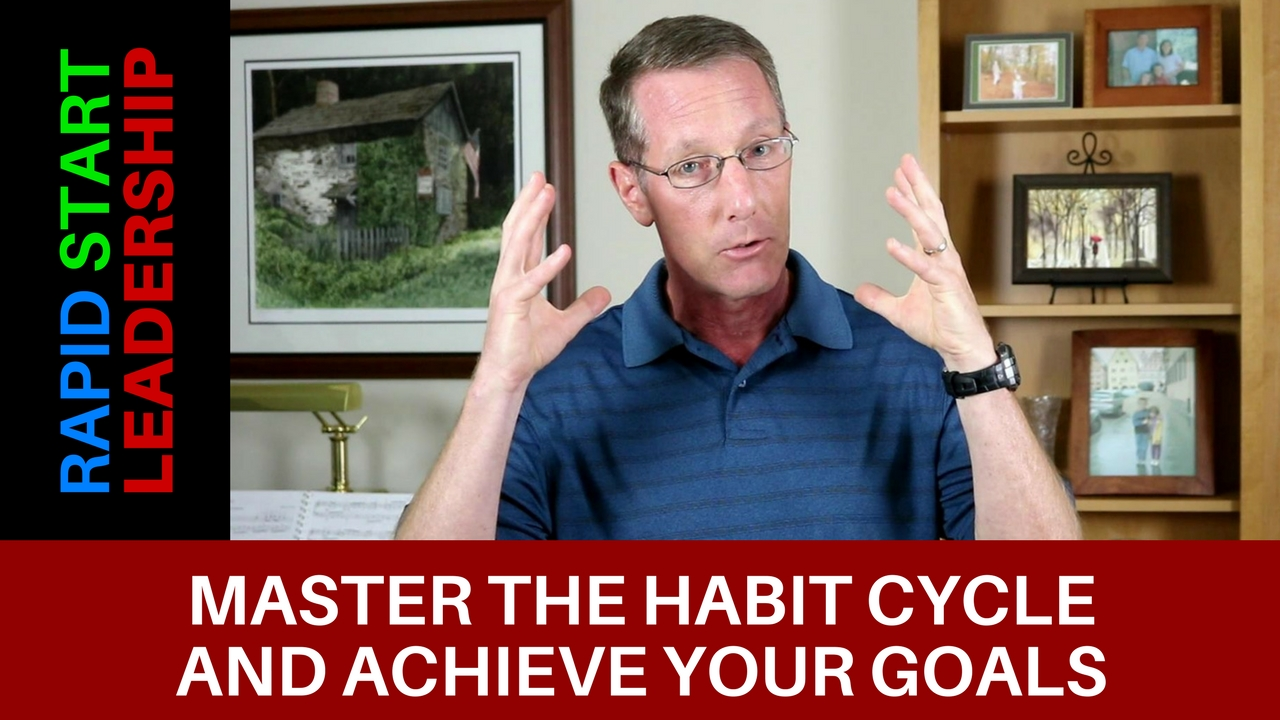 Master the Habit Cycle and Achieve Your Goals