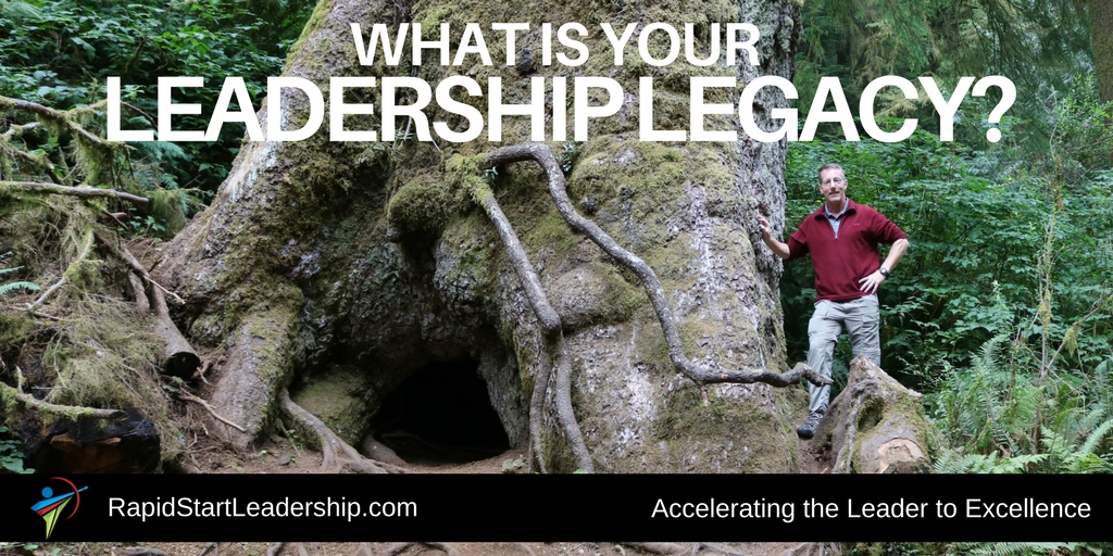 What is Your Leadership Legacy?