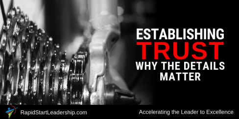 Establishing Trust - Why the Details Matter