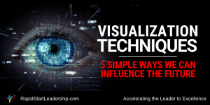 Visualization Techniques 5 Simple Ways We Can Influence the Future